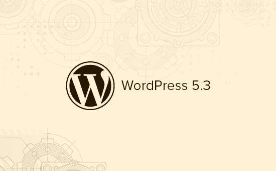 WordPress 5.3 中的新增功能说明