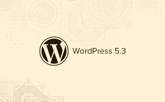 WordPress 5.3的新功能